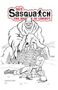 Cover of issue #1 of Sgt. Sasquatch: The Bigfoot of Liberty